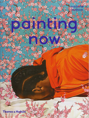Cover of 'Painting Now' by Suzanne Hudson, published by Thames and Hudson featur